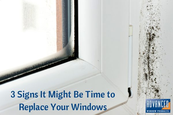 Signs it is time to reaplce your windows