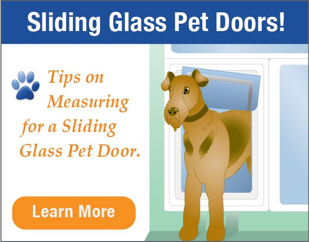 Sliding Glass Pet Doors - Best Dog Door for Sliding Glass Door - Advanced Windows USA
