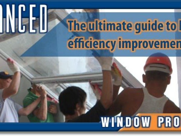 The Ultimate Guide to Home Efficiency Improvements